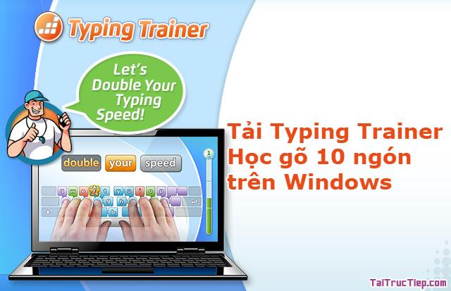 Tải Typing Trainer – Phần mềm học gõ 10 ngón trên Windows
