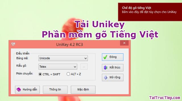 Tải Unikey – Phần mềm gõ Tiếng Việt cho Windows