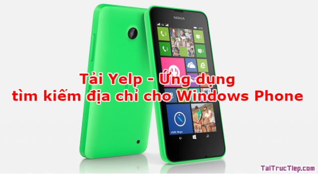 Tải Yelp - Ứng dụng tìm kiếm địa chỉ cho Windows Phone + Hình 1