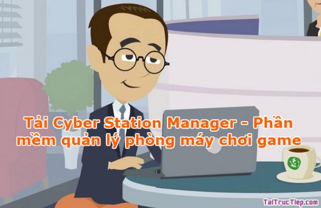 Tải Cyber Station Manager – Phần mềm quản lý phòng máy chơi game