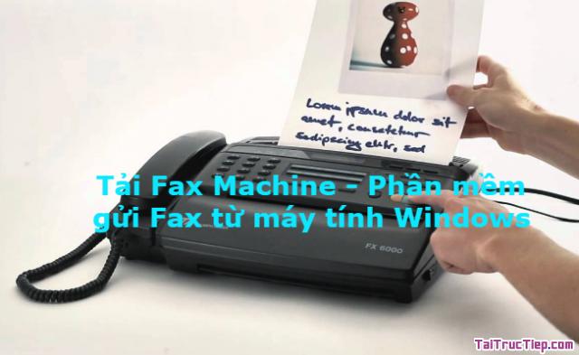 Tải Fax Machine – Phần mềm gửi Fax từ máy tính Windows