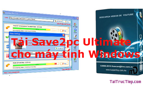 Tải Save2pc Ultimate - Phần mềm hỗ trợ download video cho Windows + Hình 1